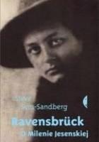 Ravensbrück. O Milenie Jesenskiej