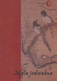 Okładka książki Mgła jedwabna /Wybór poezji koreańskiej XX wieku