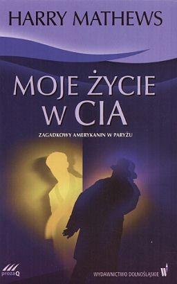 Okładka książki Moje życie w CIA