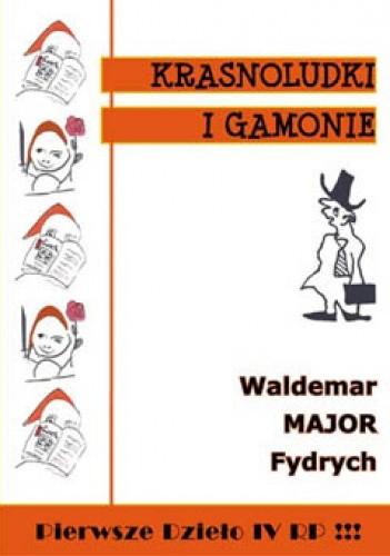 Okładka książki Krasnoludki i gamonie