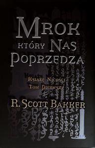Okładka książki Mrok, który nas poprzedza