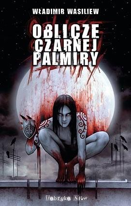 Okładka książki Oblicze Czarnej Palmiry
