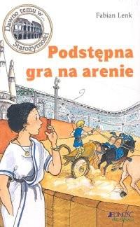 Okładka książki Podstępna gra na arenie