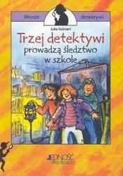 Okładka książki Trzej detektywi prowadzą śledztwo w szkole