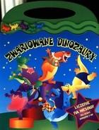 Okładka książki Zwariowane dinozaury