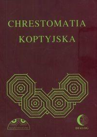 Okładka książki Chrestomatia koptyjska /Materiały do nauki języka koptyjskiego