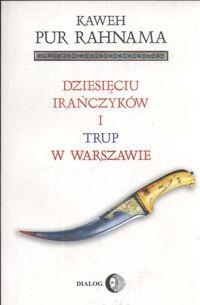 Okładka książki Dziesięciu Irańczyków i trup w Warszawie