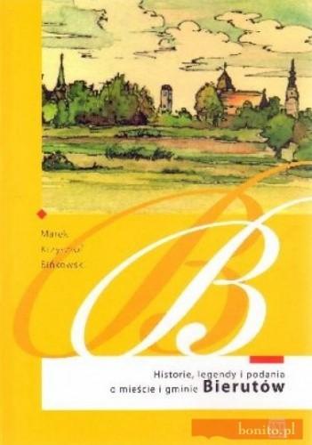 Okładka książki Historie, legendy i podania o mieście i gminie Bierutów
