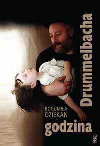 Okładka książki Godzina Drummelbacha