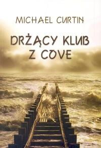 Okładka książki Drżący klub z Cove