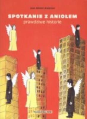 Okładka książki Spotkanie z aniołem-prawdziwe historie