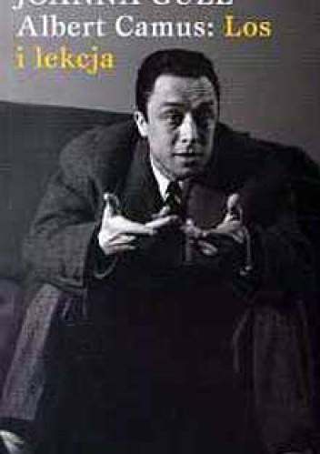 Okładka książki Albert Camus Los i lekcja