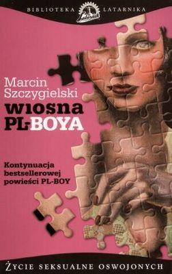 Okładka książki Wiosna PL-BOYA. Życie seksualne oswojonych