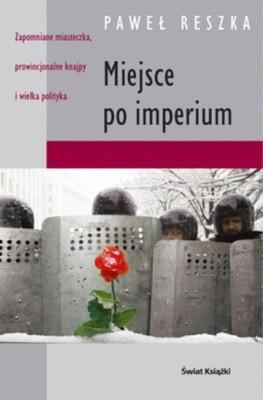 Okładka książki Miejsce po imperium