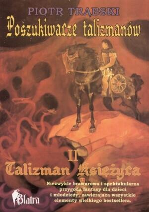 Okładka książki Poszukiwacze talizmanów t. II. Talizman Księżyca