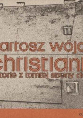 Okładka książki Christiania. Historie z tamtej strony dobra