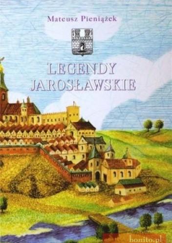 Okładka książki Legendy jarosławskie