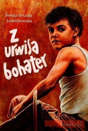 Okładka książki Z Urwisa - Bohater