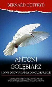 Okładka książki Antoni Gołębiarz i inne opowiadania o Holokauście