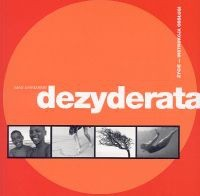 Okładka książki Dezyderata: życie - instrukcja obsługi