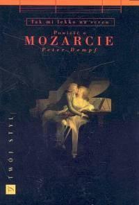 Okładka książki Jest mi tak lekko na sercu - Powieść o Mozarcie