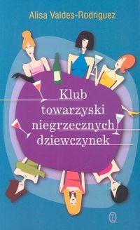 Okładka książki Klub towarzyski niegrzecznych dziewczynek