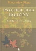 Psychologia rodziny Teoria i badania