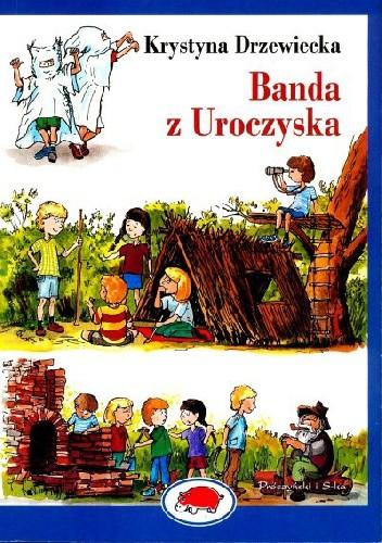 Okładka książki Banda z Uroczyska