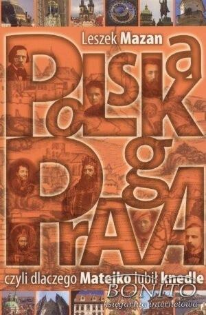 Okładka książki Polska Praga, czyli dlaczego Matejko lubił knedle