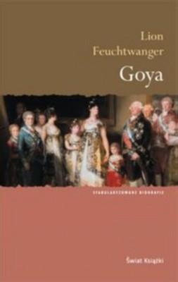 Okładka książki Goya. Gorzka droga poznania