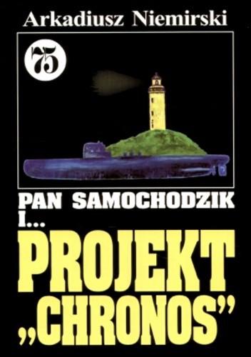 Okładka książki Pan Samochodzik i projekt Chronos