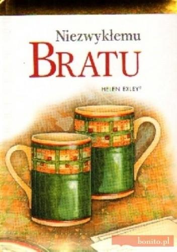 Okładka książki Niezwykłemu bratu