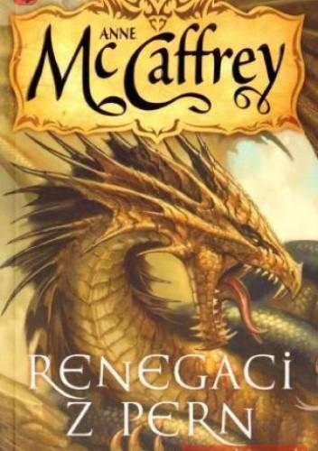 Okładka książki Renegaci z Pern