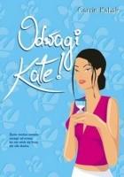 Odwagi Kate!