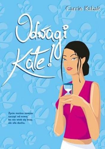 Okładka książki Odwagi Kate!