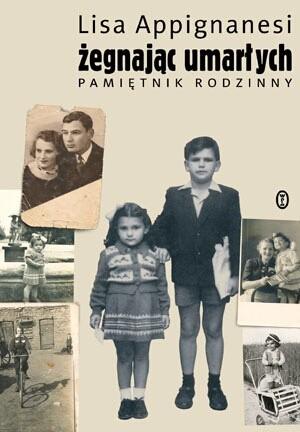 Okładka książki Żegnając umarłych. Pamiętnik rodzinny