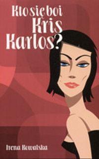 Okładka książki Kto się boi Kris Karlos?