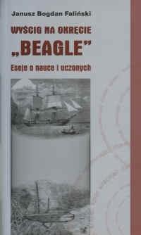 """Okładka książki Wyścig na okręcie """"Beagle"""". Eseje o nauce i uczonych"""