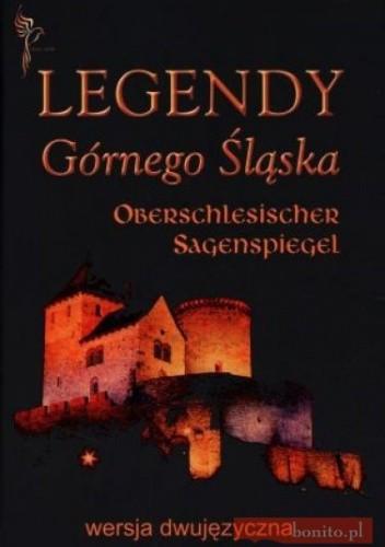 Okładka książki Legendy Górnego śląska/Oberschlesischer Sagenpiegel