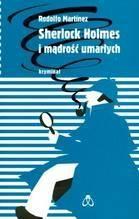 Okładka książki Sherlock Holmes i mądrość umarłych