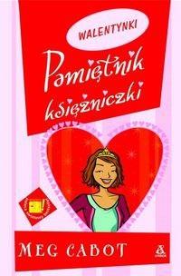 Okładka książki Pamiętnik księżniczki 7 i 3/4. Walentynki