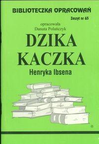 Okładka książki Dzika kaczka - opracowanie zeszyt 65