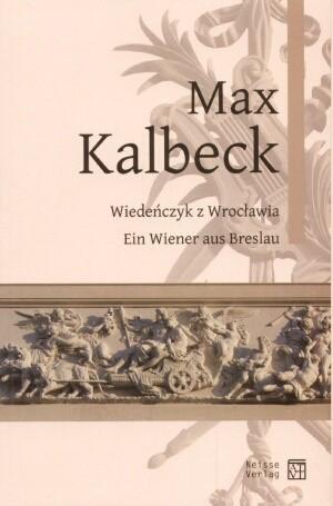 Okładka książki Max Kalbeck. Wiedeńczyk z Wrocławia