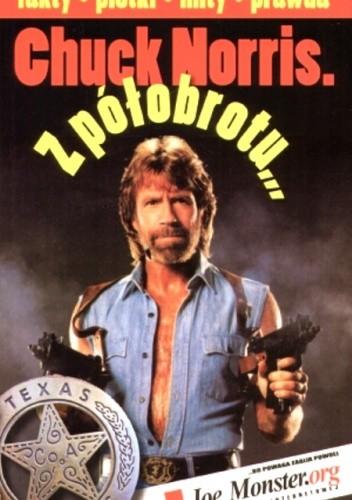 Okładka książki Chuck Norris. z półobrotu...