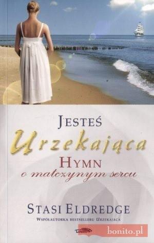 Okładka książki Jesteś urzekająca. Hymn o matczynym sercu