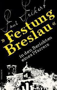 Okładka książki Festung Breslau /wersja niemiecka/