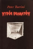 Okładka książki Wybór dramatów - Turrini Peter