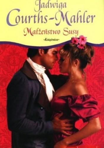 Okładka książki Małżeństwo Susy