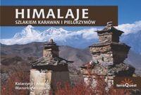 Okładka książki Himalaje Szlakiem karawan i pielgrzymów