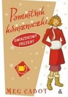 Pamiętnik księżniczki 6 i 1/2. Gwiazdkowy prezent